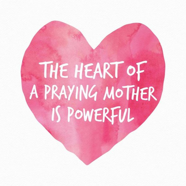 The Heart of a Praying Mother